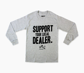 Support-Your-Local-Dealer-Grey-Black-the-dope-gameHE